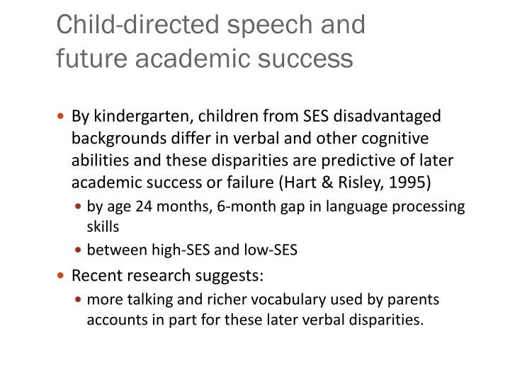 Child-directed speech and