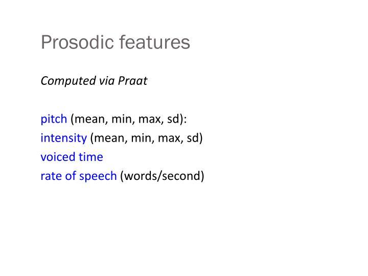 Prosodic features