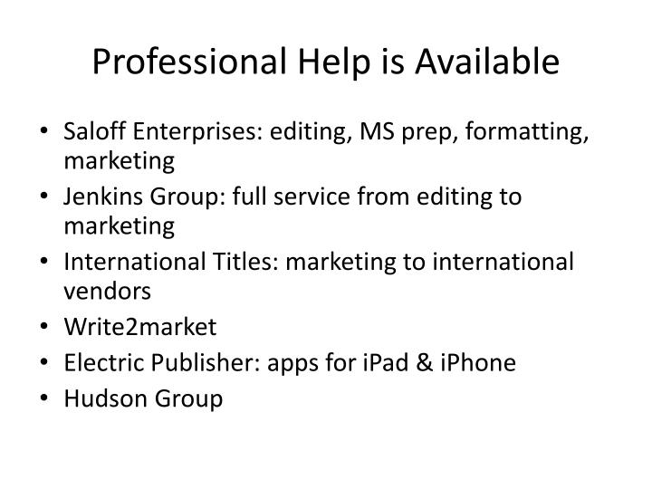 Professional Help is Available