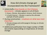 how did climate change get incorporated into the framework
