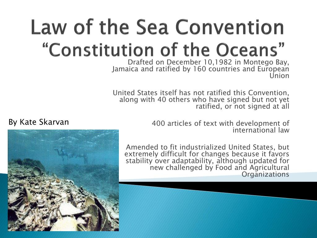 Law Of The Sea Convention Constitution Oceans N