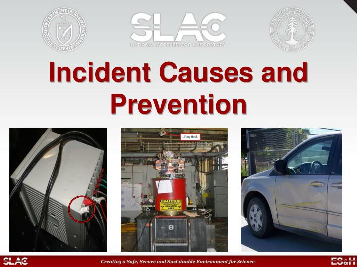 incident causes and prevention n.