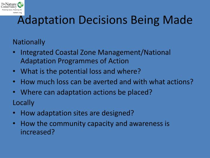 Adaptation Decisions Being Made