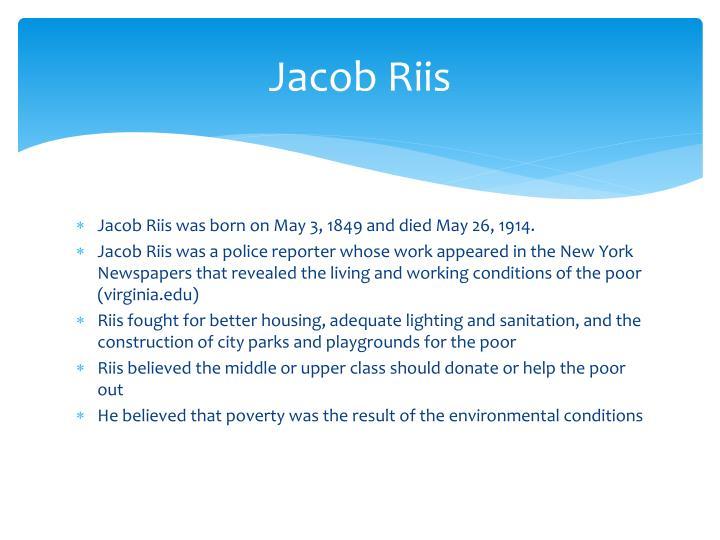 jacob riis essay Essays and criticism on jacob riis - critical essays.