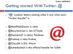 getting started with twitter @