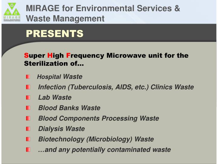 s uper h igh f requency microwave unit for the sterilization of n.