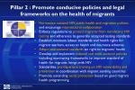 pillar 2 promote conducive policies and legal frameworks on the health of migrants