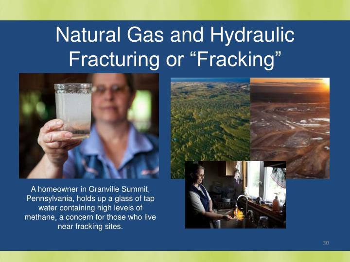 "Natural Gas and Hydraulic Fracturing or ""Fracking"""