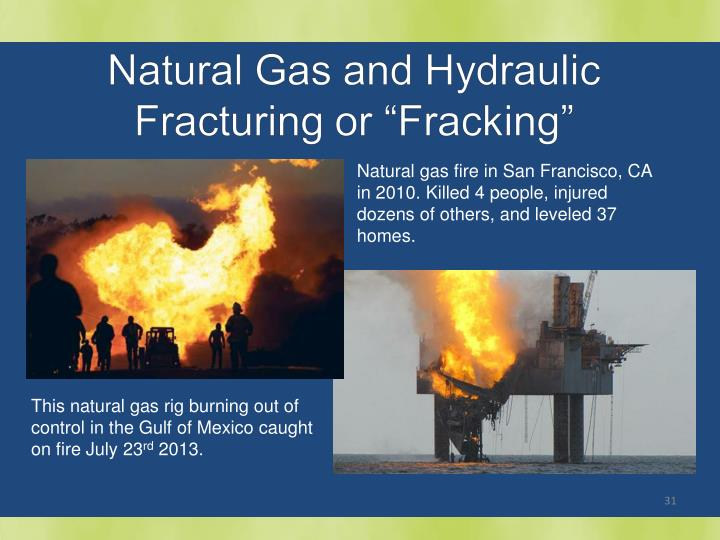 Natural gas fire in San Francisco, CA in 2010. Killed 4 people, injured dozens of others, and leveled 37 homes.