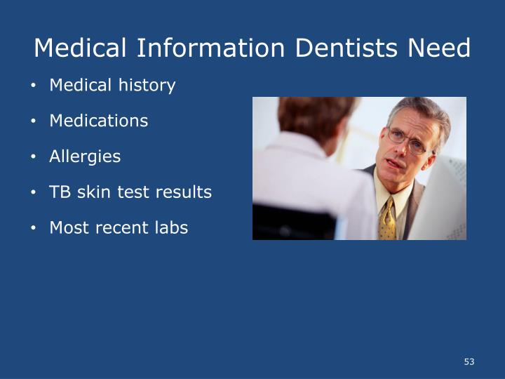 Medical Information Dentists Need
