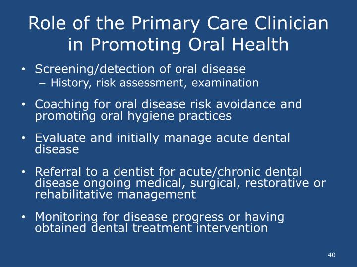 Role of the Primary Care Clinician in Promoting Oral Health