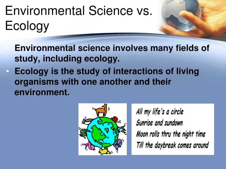Environmental Science vs. Ecology
