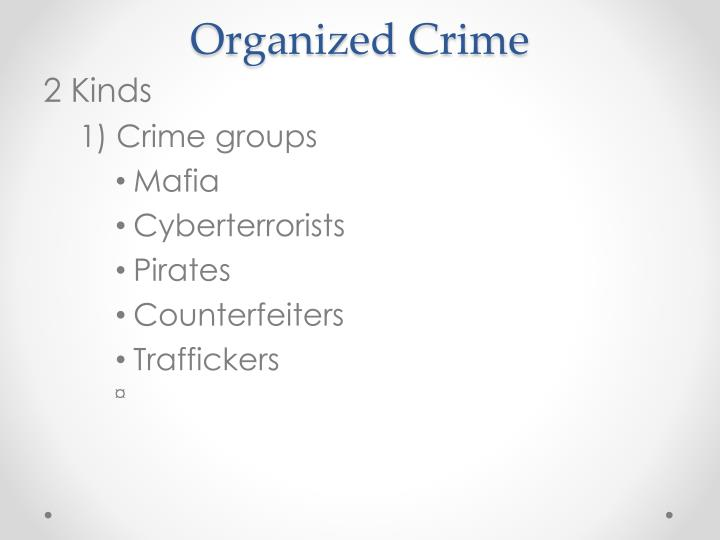 "a study of the impact of globalization on transnational organised crime Nevertheless, this chapter will study historical origins of business related crime, to get a better understanding of the historical context of modern ""corporate crime"" and ""transnational organized crime,"" which are often presented as recent products of globalization."