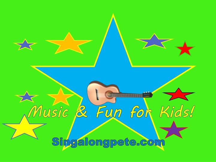 Music & Fun for Kids!