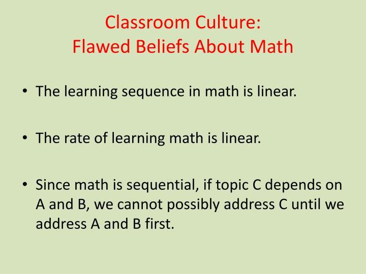 Classroom Culture: