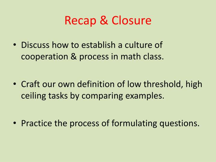 Recap & Closure