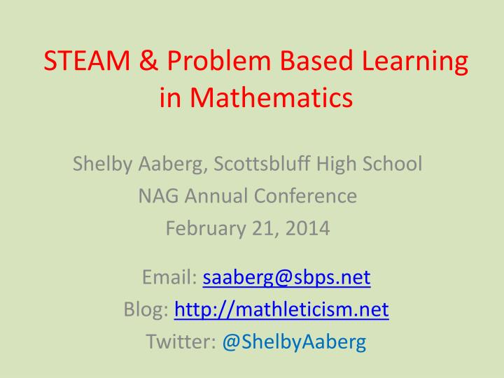 Steam problem based learning in mathematics