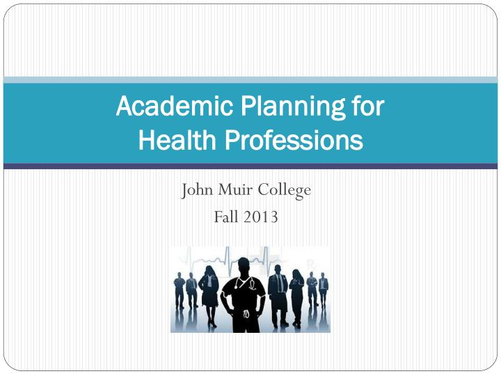 academic planning for health professions n.