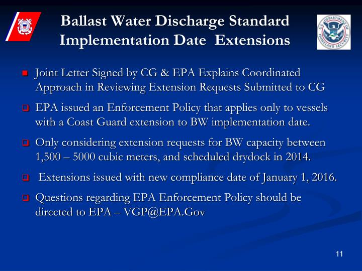 Ballast Water Discharge Standard Implementation Date  Extensions