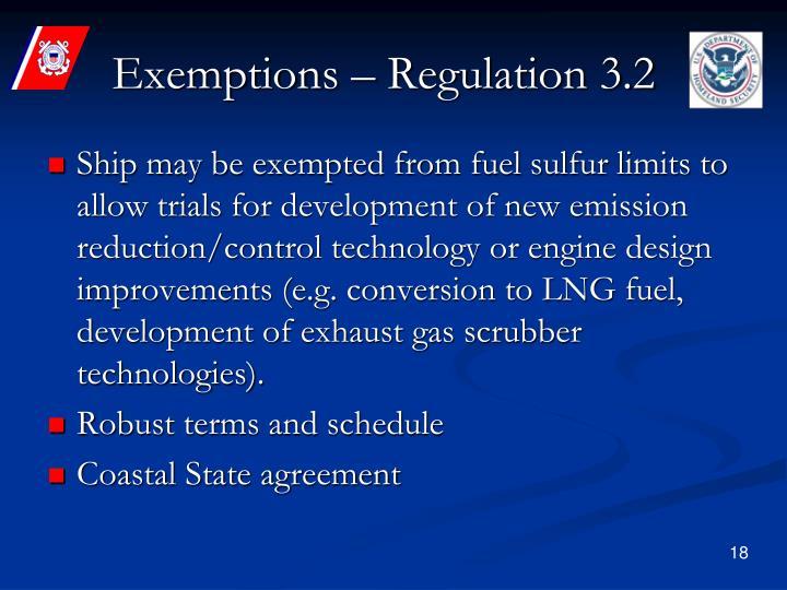 Exemptions – Regulation 3.2
