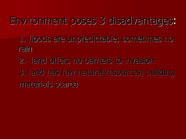 Environment poses 3 disadvantages
