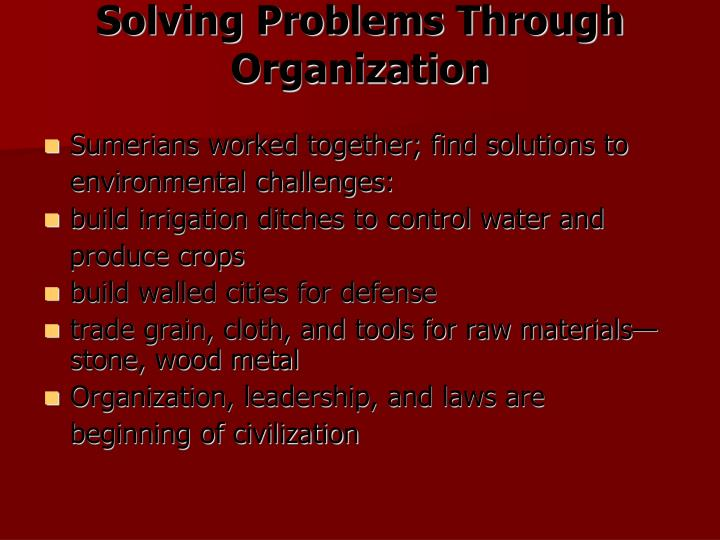 Solving Problems Through Organization