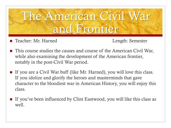 The American Civil War and Frontier