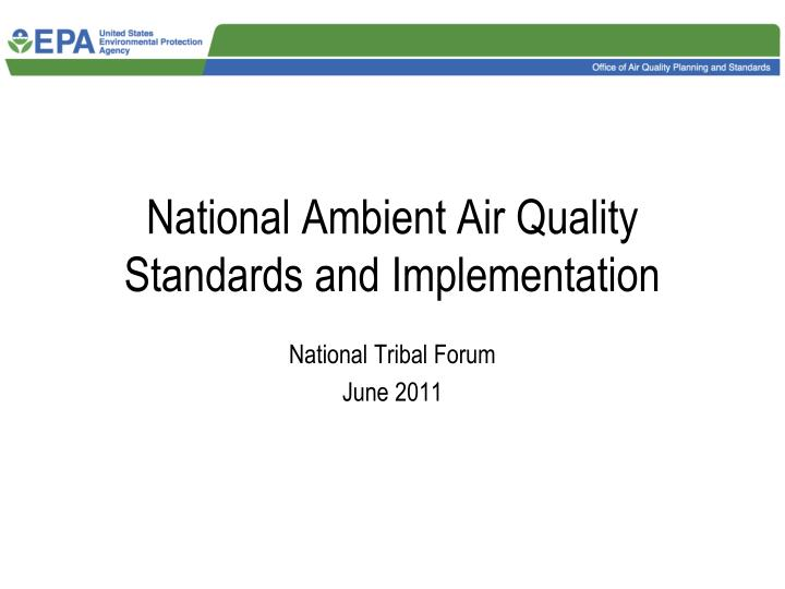 national ambient air quality standards and implementation n.