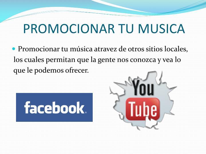 Promocionar tu musica