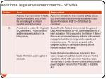 additional legislative amendments nemwa