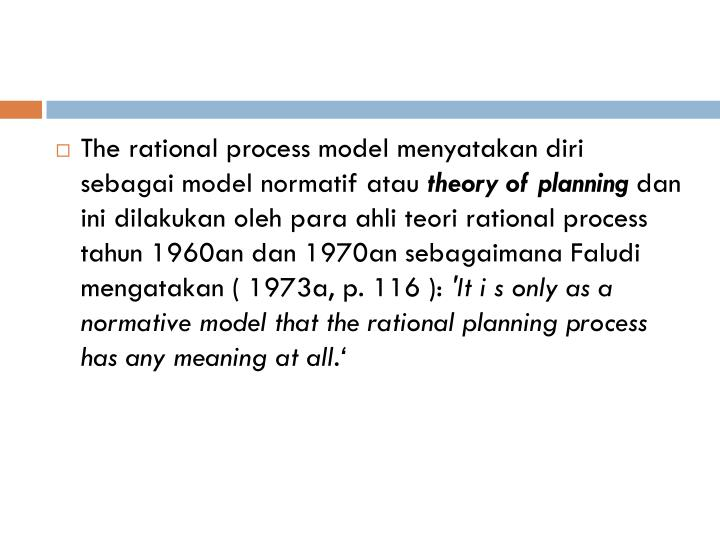 rational planning model The six-step rational decision-making model 1 define the problem 2 identify decision criteria 3 weight the criteria 4 generate.