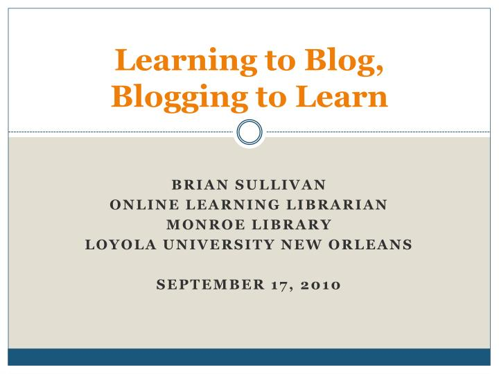 learning to blog blogging to learn n.