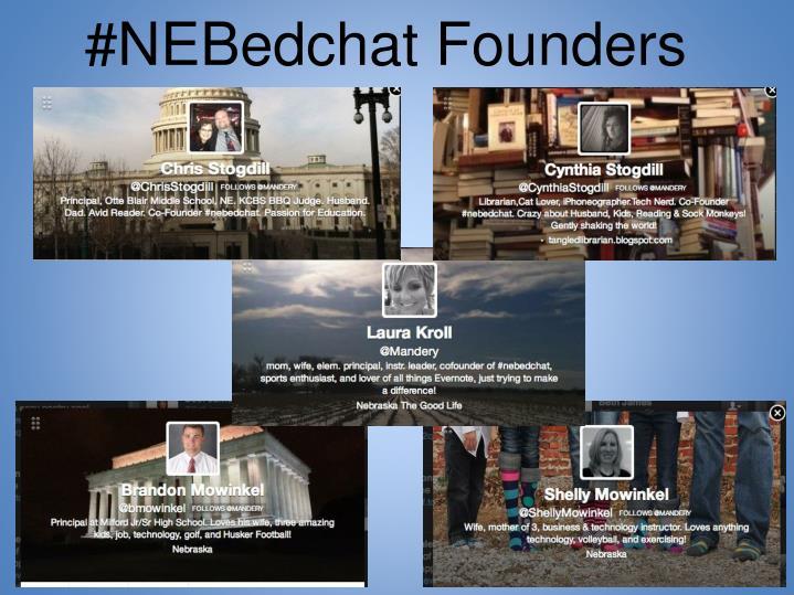#NEBedchat Founders