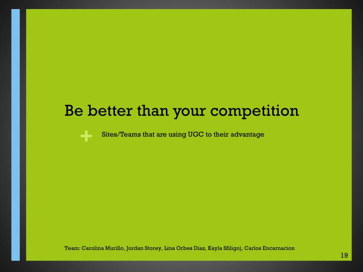 Be better than your competition