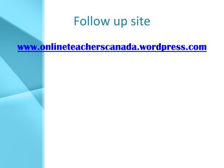 Follow up site