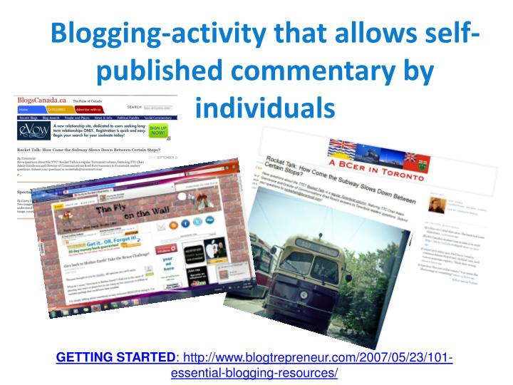 Blogging-activity that allows self-published commentary by individuals