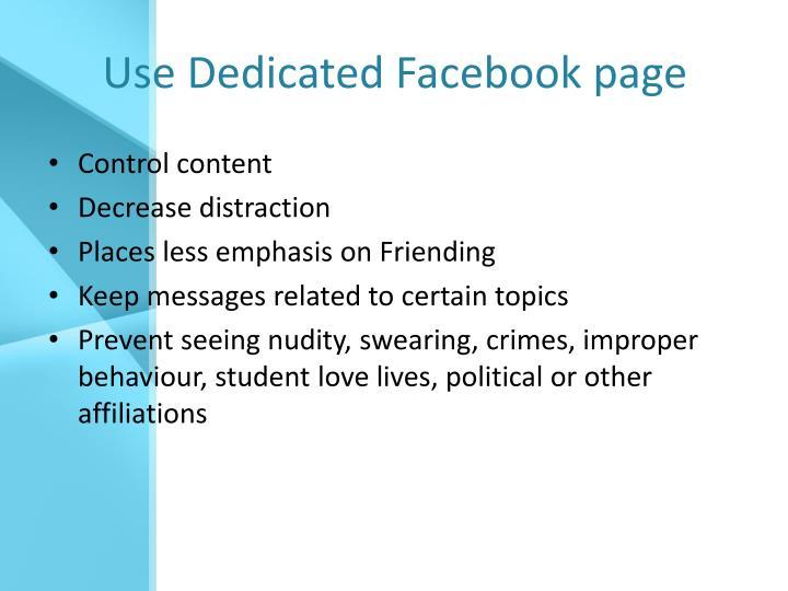 Use Dedicated Facebook page