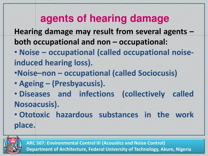 agents of hearing damage