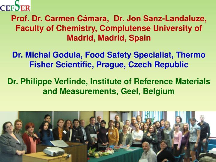 Prof. Dr. Carmen Cámara,  Dr. Jon Sanz-
