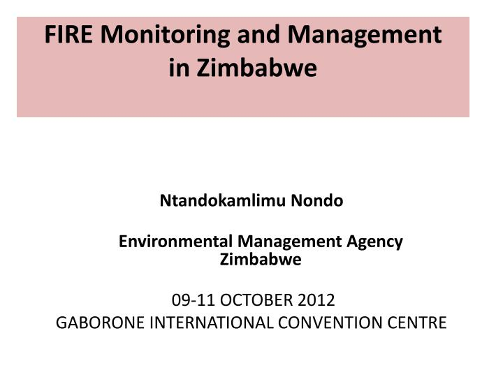 fire monitoring and management in zimbabwe n.