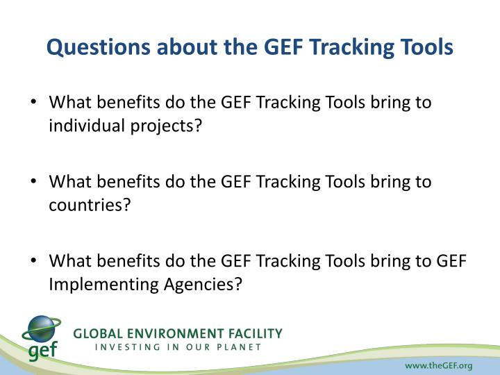 Questions about the GEF Tracking Tools