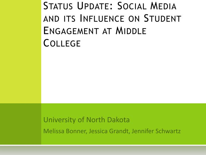 status update social media and its influence on student engagement at middle college n.