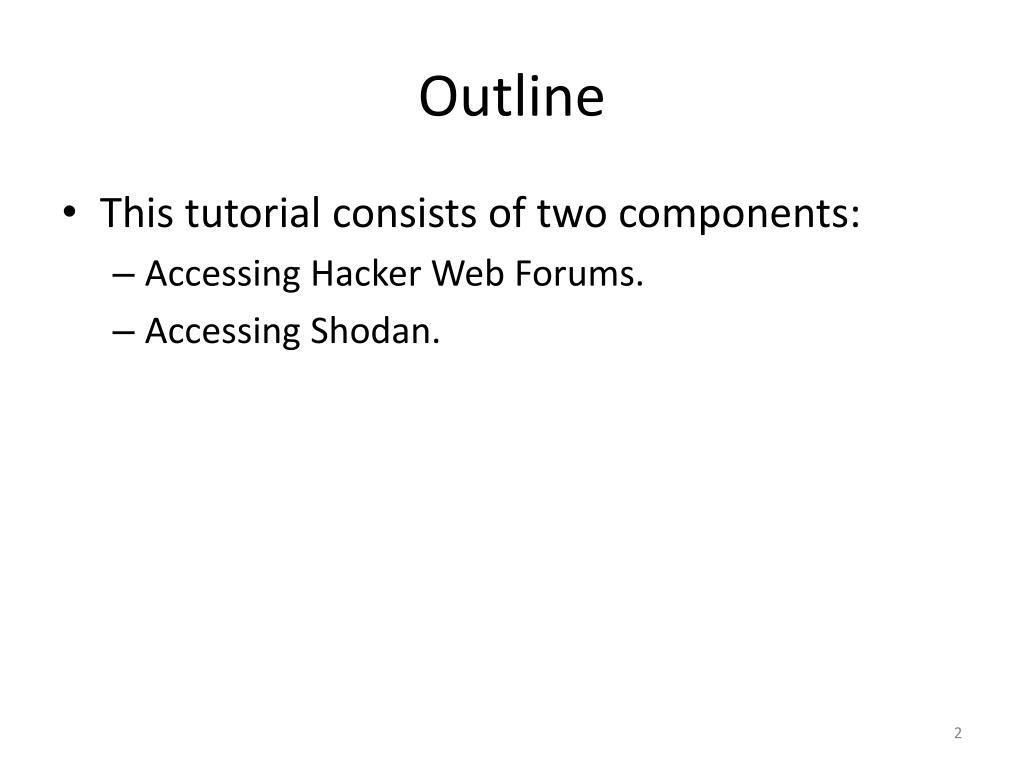 PPT - Hacker Web and Shodan A Tutorial for Accessing the Data