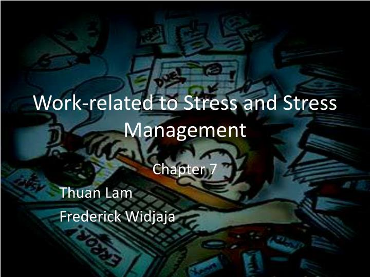 work related to stress and stress management n.