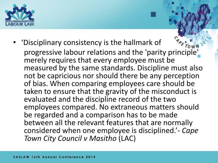 'Disciplinary consistency is the hallmark of