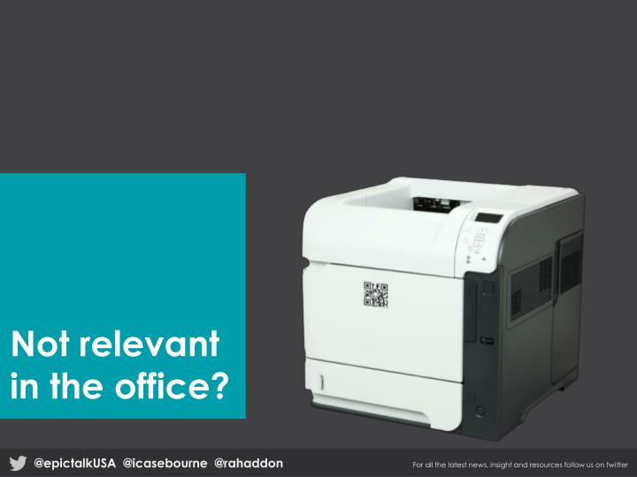 Not relevant in the office?