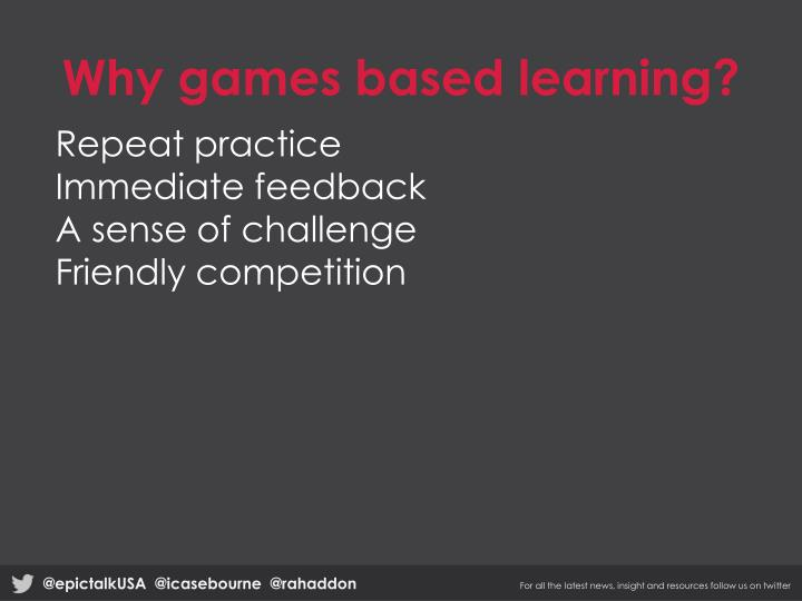 Why games based learning?