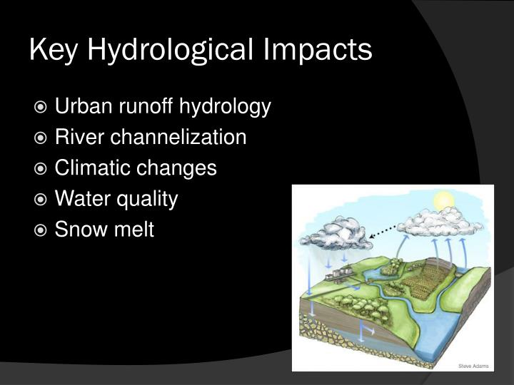 Key hydrological impacts