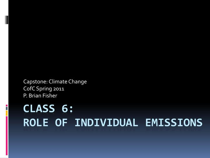 capstone climate change cofc spring 2011 p brian fisher n.