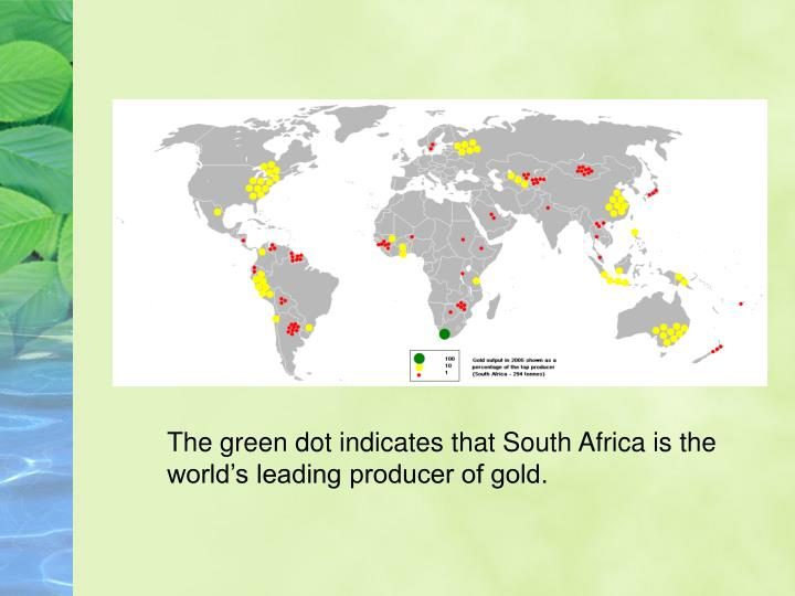 The green dot indicates that South Africa is the